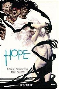 Hope Lovern Kindzierski John Bolton comic book #NCBD Renegade Arts Entertainment