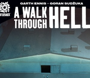 A Walk Through Hell Garth Ennis Goran Sudzuka