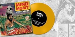 MIND MGMT Comic Book and Vinyl Record Matt Kindt Kickstarter