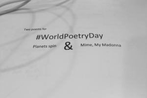 World Poetry Day 2019, JP Fallavollita, Mime My Madonna, Planets Spin, #WorldPoetryDay, #WorldPoetryDay19, #WorldPoetryDay2019, Poetry, Poem